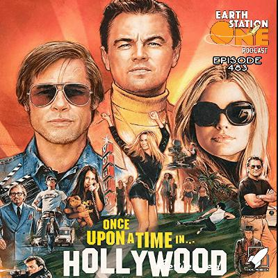 The Earth Station One Podcast – Once Upon A Time In Hollywood Movie Review