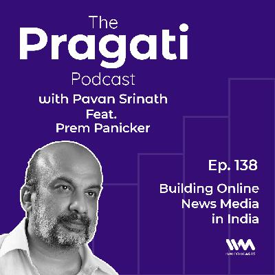 Ep. 138. Building Online News Media in India