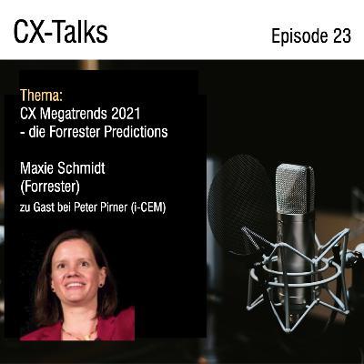 #23 CX Megatrends 2021 - die Forrester Predictions. Maxie Schmidt (Forrester) im Gespräch mit Peter Pirner (i-CEM)