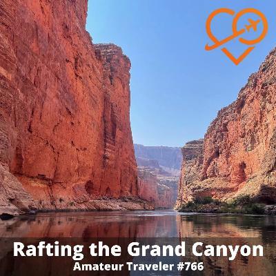 AT#766 - Rafting the Grand Canyon