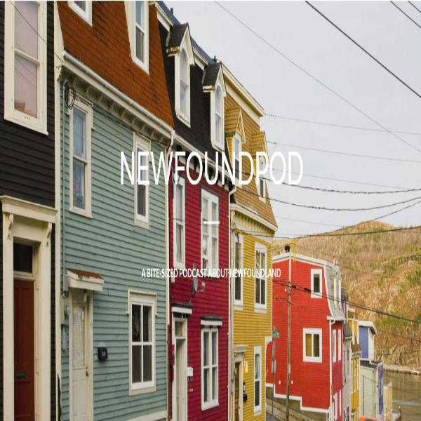 Coming Soon - NewfoundPod, a bitesized podcast about Newfoundland