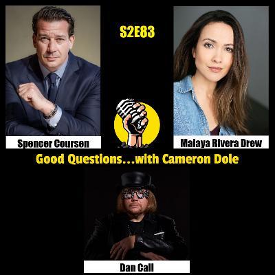 S2E83 - Spencer Coursen, Malaya Rivera Drew, and Dan Call