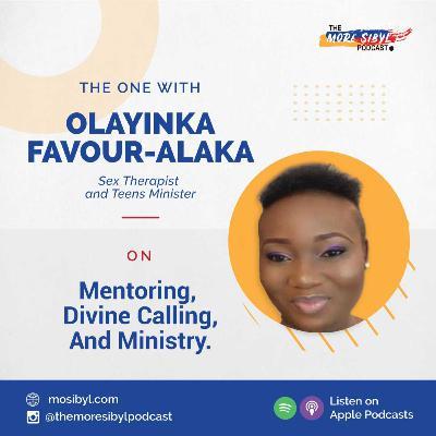 성 치료사  The One with Olayinka Favour-Alaka - On Divine Calling and Becoming a Sex Coach: Episode 26 (2020)