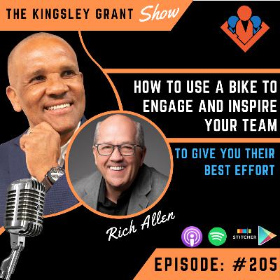 KGS205 | How To Use A Bike To Engage And Inspire Your Team To Give You Their Best Effort with Rich Allen and Kingsley Grant