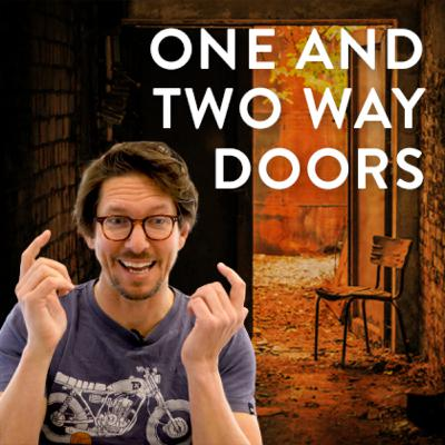 One and two way doors