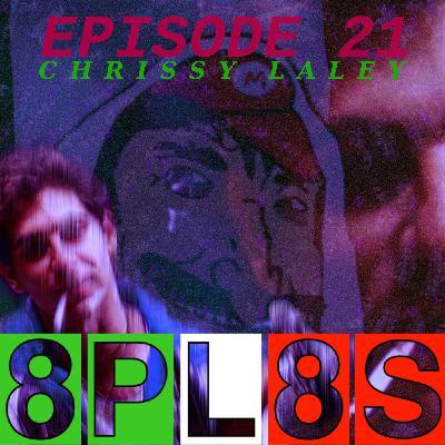 Episode 21 - Chrissy Laley: Like Escorts, but Good™ (ft. INTJ Moments)