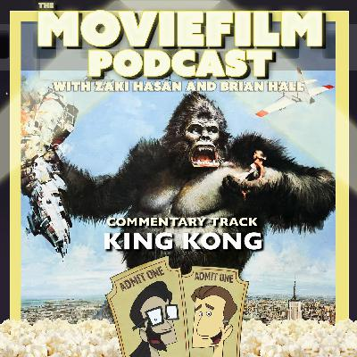 The MovieFilm Commentary Track: King Kong '76