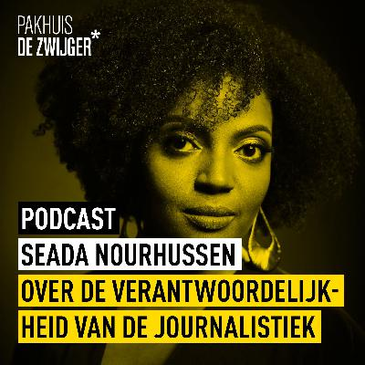 Seada Nourhussen over de verantwoordelijkheid van de journalistiek