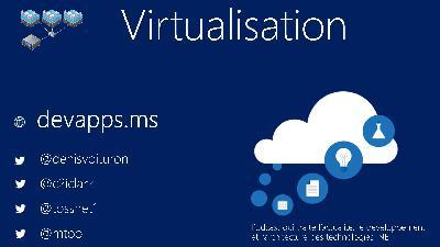 #72 Virtualisation sous Windows