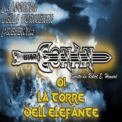 Audiolibro Conan il barbaro 01- La Torre dell'Elefante