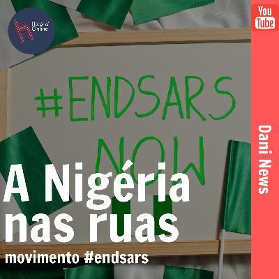 A Nigéria nas ruas, movimento #endsars