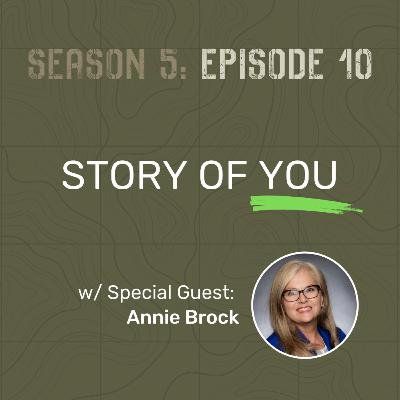 S5 E10 - Story of You (w/ Special Guest: Annie Brock)