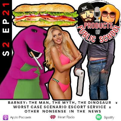 Worst Case Scenario Escort Service + BARNEY: The Man, The Myth, The Dinosaur & More