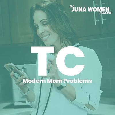 Modern Mom Problems with Tara Clark
