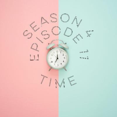 S4E11: Time