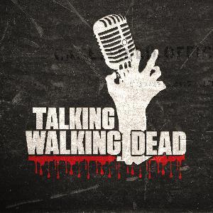 S10 E6 - Talking Walking Dead