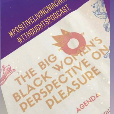 "Sex and Pleasure aka ""Yoni Talk"" for Black women"