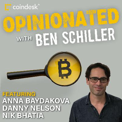 OPINIONATED:  The Future Money Is Bitcoin and CBDCs, Feat. Nik Bhatia