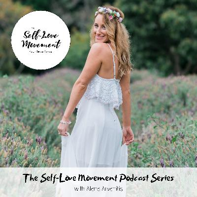 Episode #9 Deepen Your Self-Love & Self-Acceptance in 2020