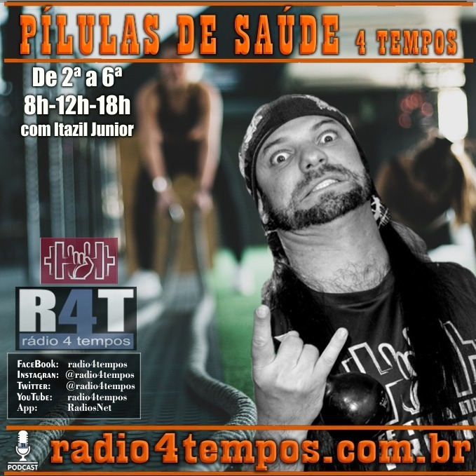 Rádio 4 Tempos - Pílulas de Saúde - 15:Rádio 4 Tempos