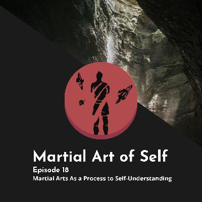 Martial Arts As a Process To Self-Understanding