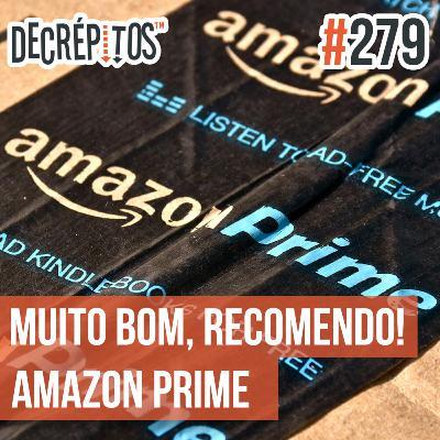 Decrépitos 279 - Muito bom, recomendo! (Amazon Prime)
