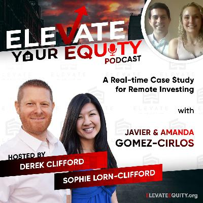 Ep 26 - Amanda and Javier - A Real-time Case Study for Remote Investing
