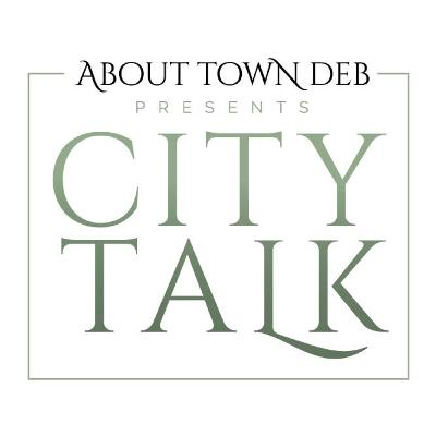 About Town Deb Presents City Talk: Music With Heart with DD James, Eric Anderson, & J Woody 05/27/20