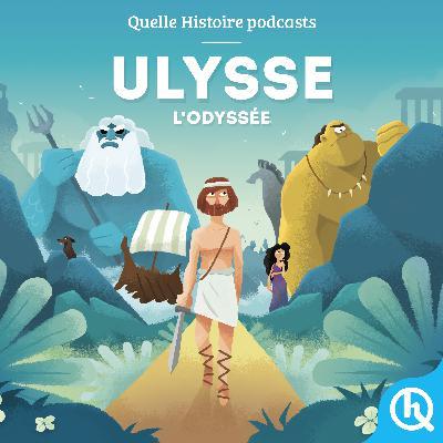 Ulysse, l'Odyssée