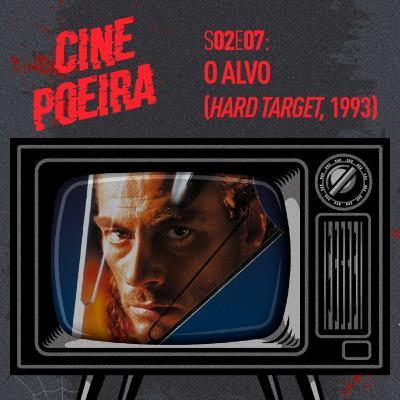 Cine Poeira S02E07 - O ALVO (1993)