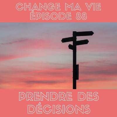 (088) Prendre des décisions