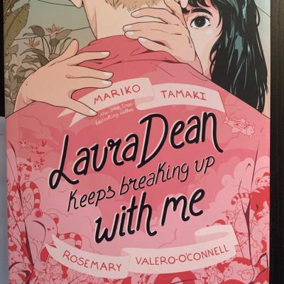 Breakups, Laura Dean, Teen love, bad relationships and more