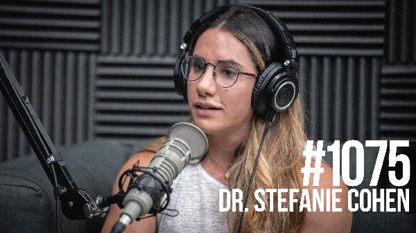 1075: Dr. Stefanie Cohen - From Venezuelan National Soccer Team to 4X Bodyweight Deadlift & 22 World Records