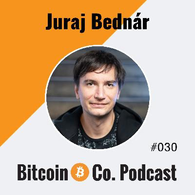 Juraj Bednar: Using Bitcoin Is like a Filter for People with an Open Mind