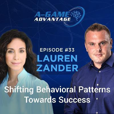 033 - Lauren Zander - Shifting Behavioural Patterns Towards Success