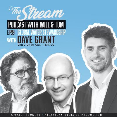 Ep 9: Water Stewardship (and the braai) with David Grant