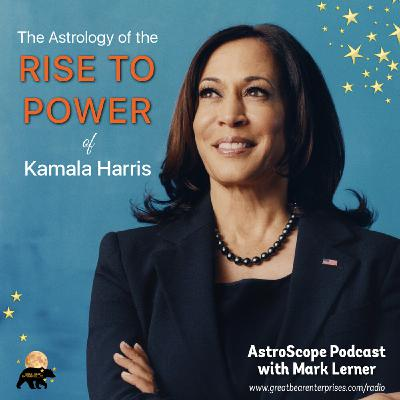 The Astrology of the Rise to Power of Kamala Harris: Part 1