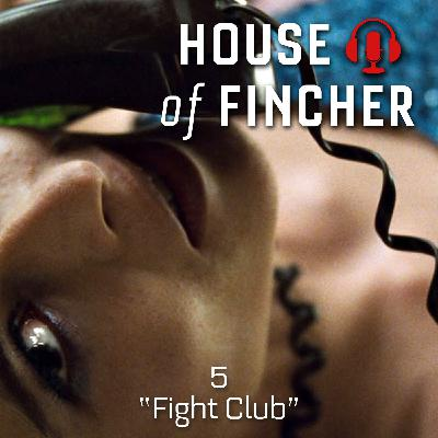 House of Fincher - 05 - Fight Club