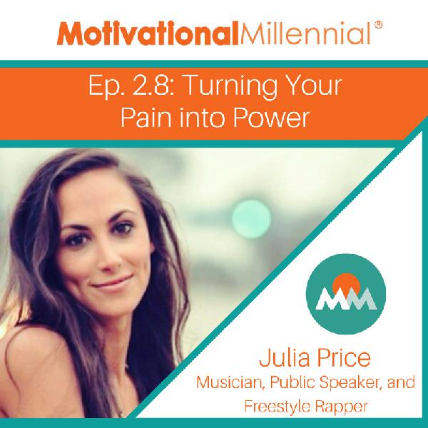 2.8 Turning Your Pain into Power with Julia Price