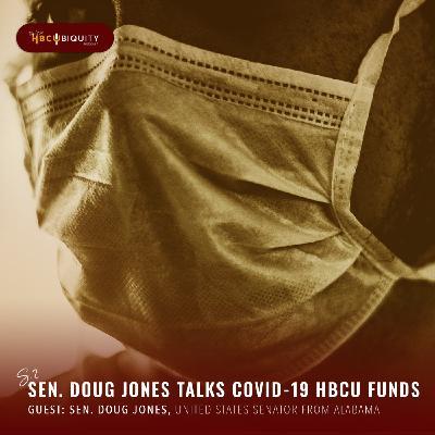 Sen. Doug Jones Talks COVID-19 HBCU Funds