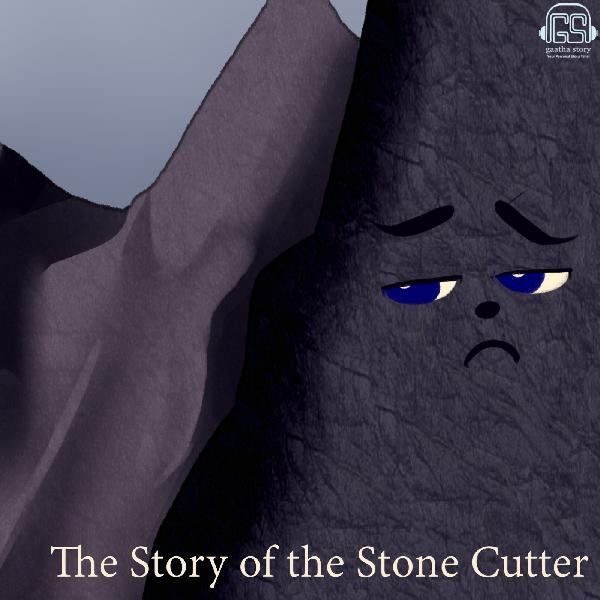 The Story of the Stone Cutter