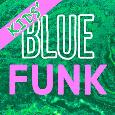 Kids' Blue Funk Vol. 4
