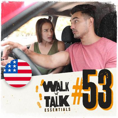 Walk 'n' Talk Essentials #53 - Is there a gas station around here?