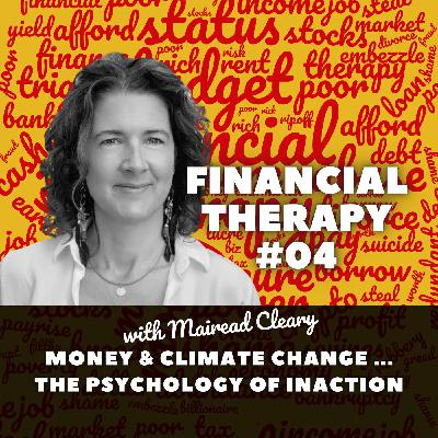 Money & Climate Change ... the psychology of inaction