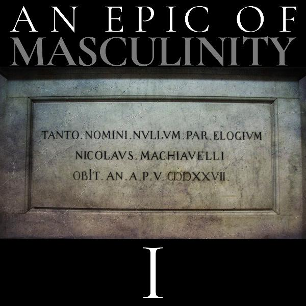 An Epic of Masculinity