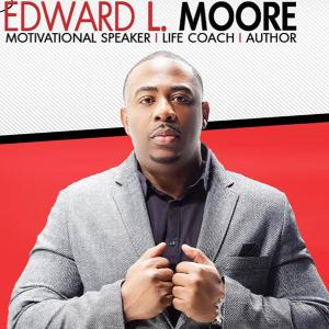 How to eliminate excuses and take consistent action with Edward L Moore
