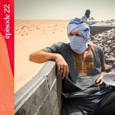 #22 — Les rails fantomatiques du désert, avec Léo Coulongeat