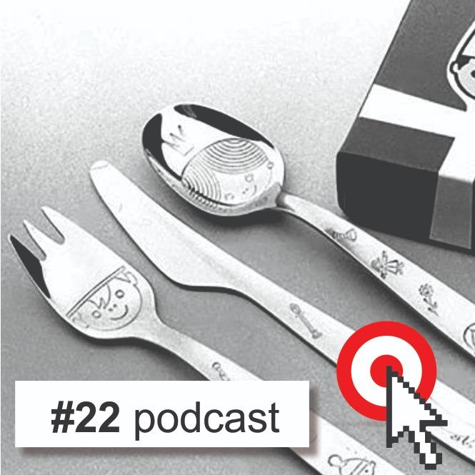 #Podcast 22 Morre designer brasileiro que criou talheres infantis com carinhas de príncipe, princesa e cachorrinho