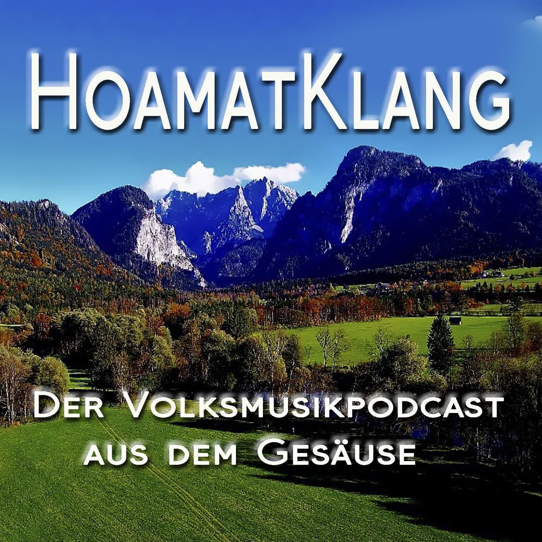 HoamatKlang - Der Volksmusik und Volkskultur Podcast