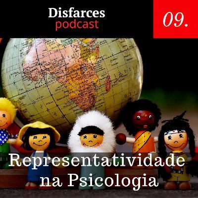 Disfarces #9 – Representatividade na Psicologia